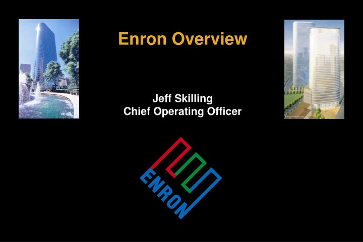 Enron Overview