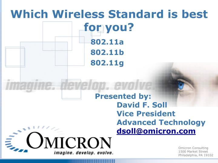 Which wireless standard is best for you