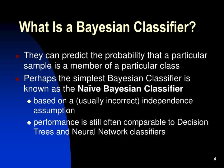 What Is a Bayesian Classifier?