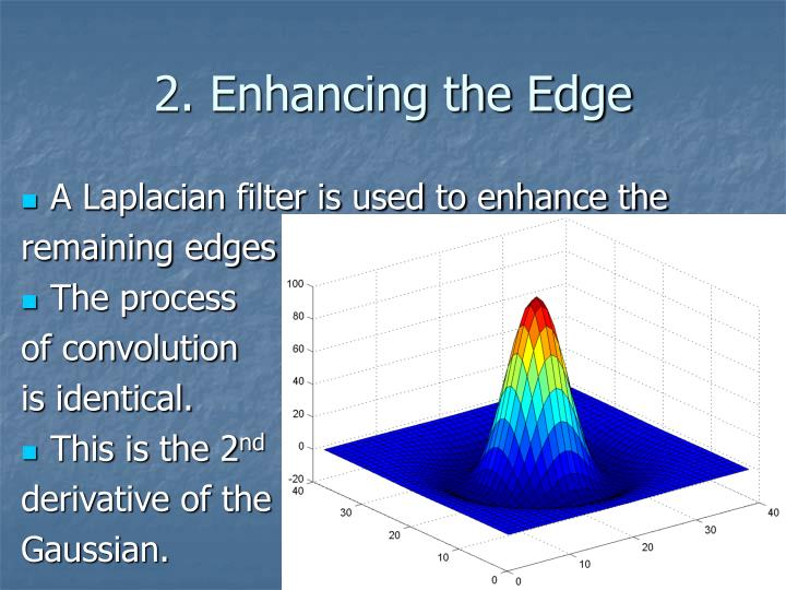 2. Enhancing the Edge