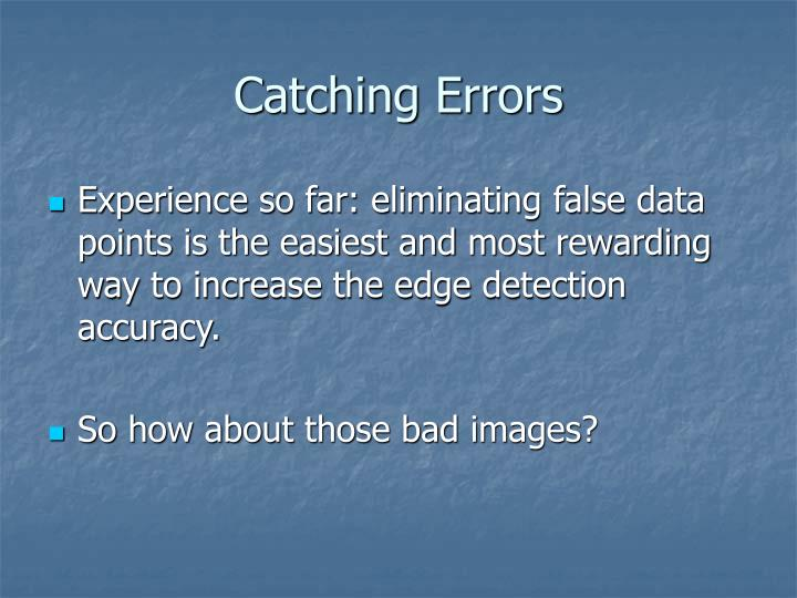Catching Errors