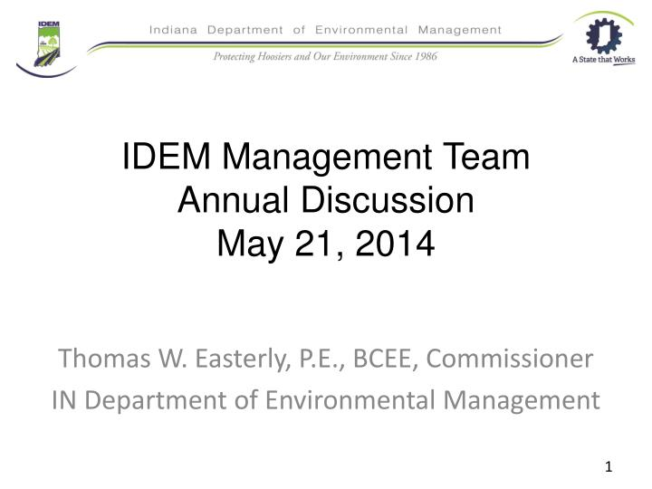 Idem management team annual discussion may 21 2014