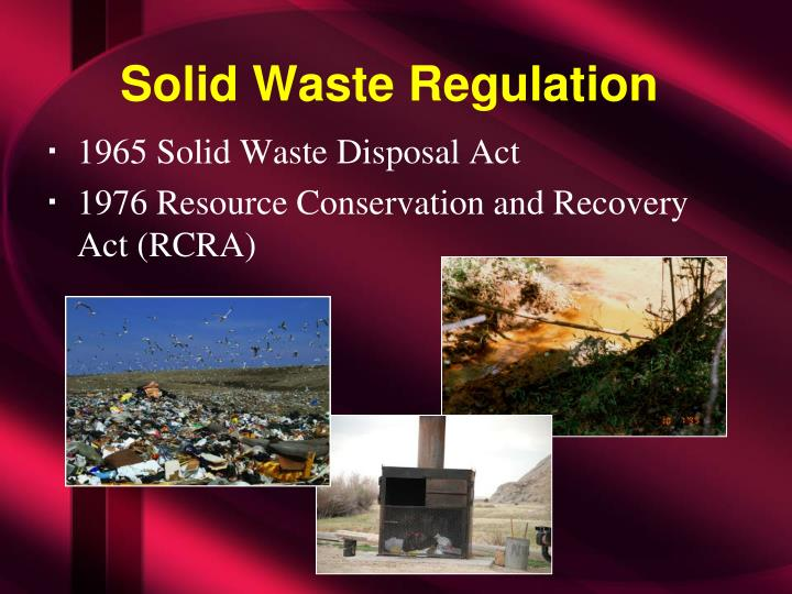 Solid waste regulation