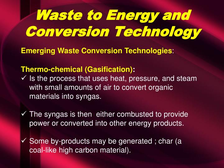 Waste to Energy and Conversion Technology