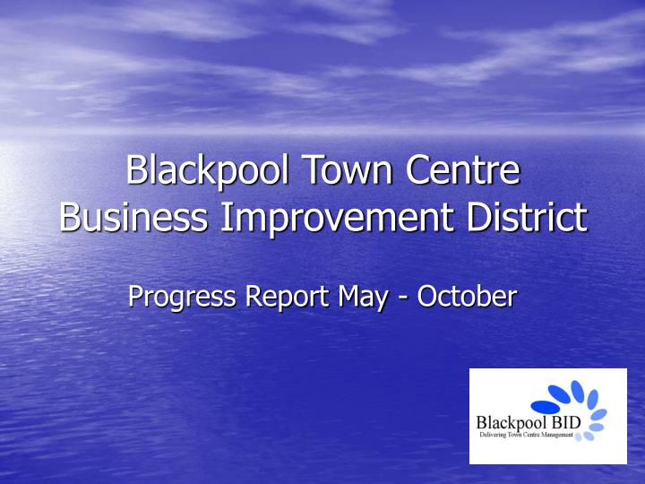 Blackpool town centre business improvement district