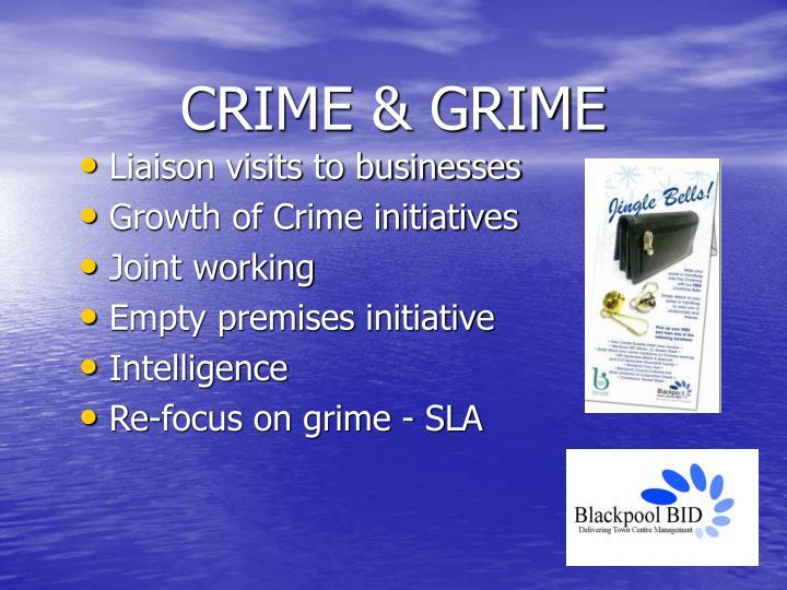 CRIME & GRIME