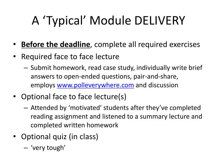 A 'Typical' Module DELIVERY