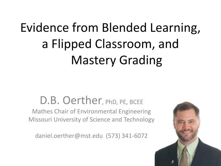 evidence from blended learning a flipped classroom and mastery grading