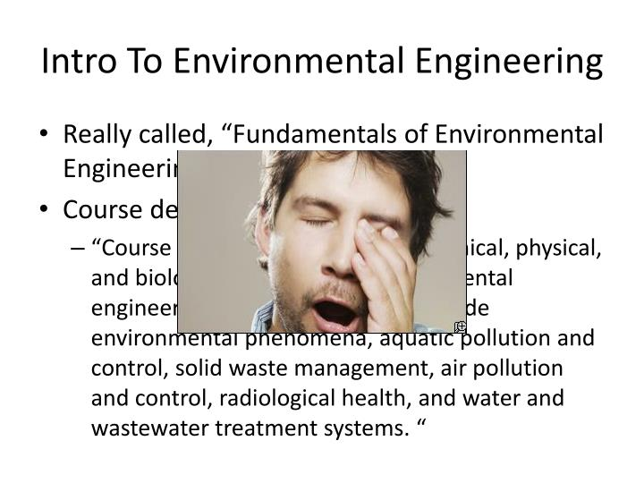 Intro To Environmental Engineering