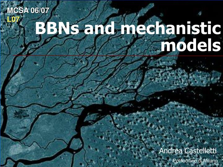 Bbns and mechanistic models