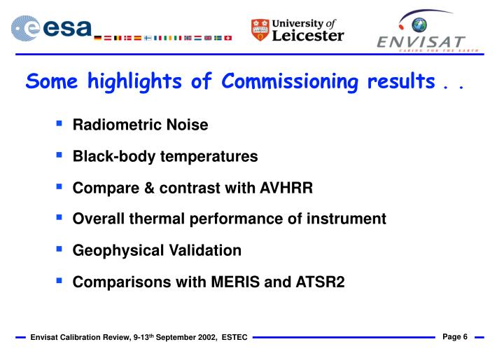 Some highlights of Commissioning results