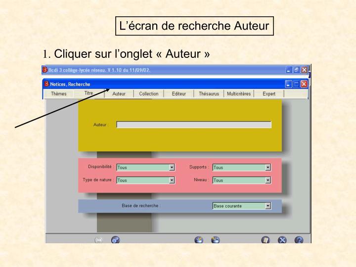 L'écran de recherche Auteur