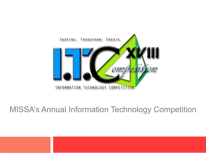 Missa s annual information technology competition