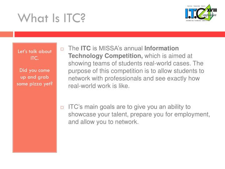 What Is ITC?