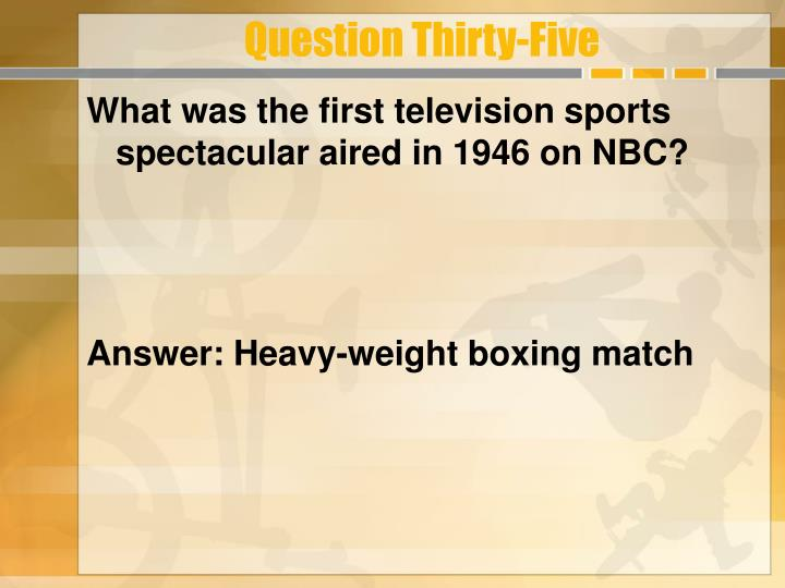 Question Thirty-Five