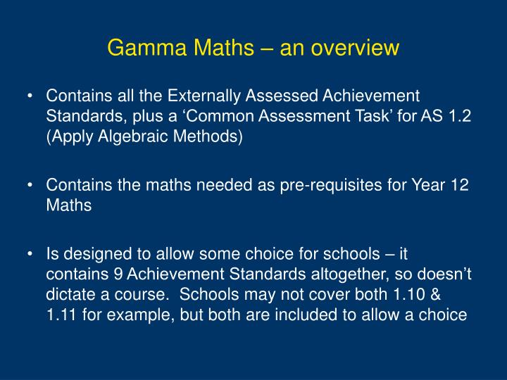 Gamma Maths – an overview