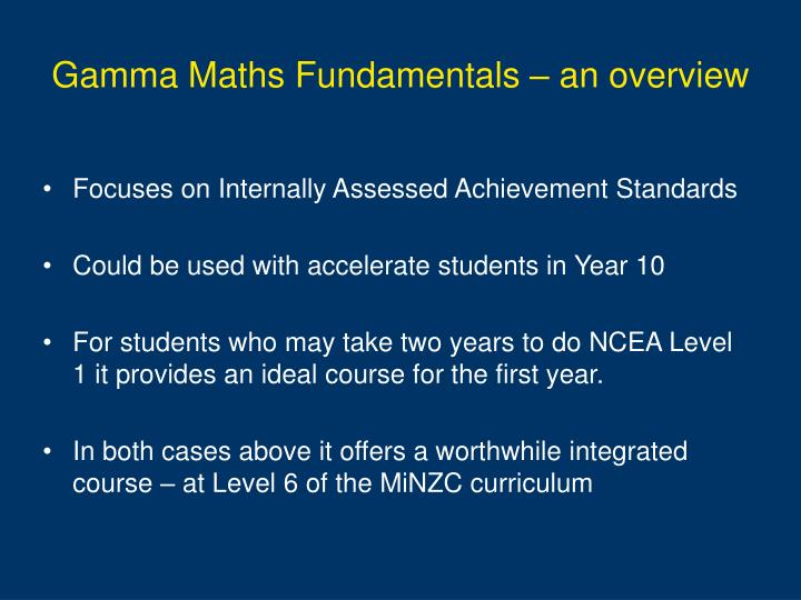 Gamma Maths Fundamentals – an overview