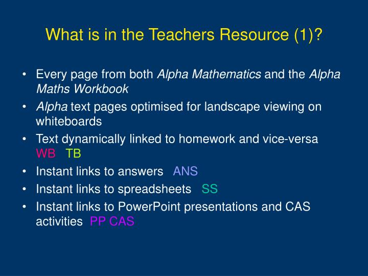 What is in the Teachers Resource (1)?