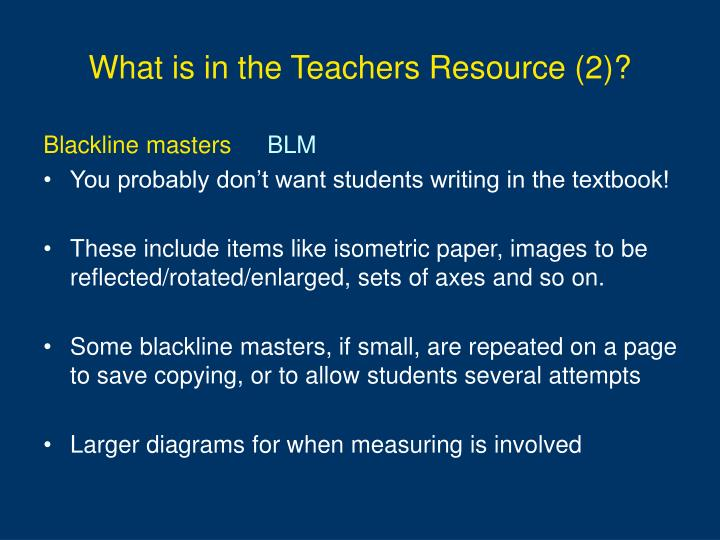 What is in the teachers resource 2