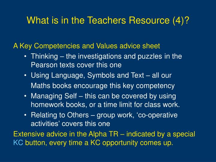 What is in the Teachers Resource (4)?