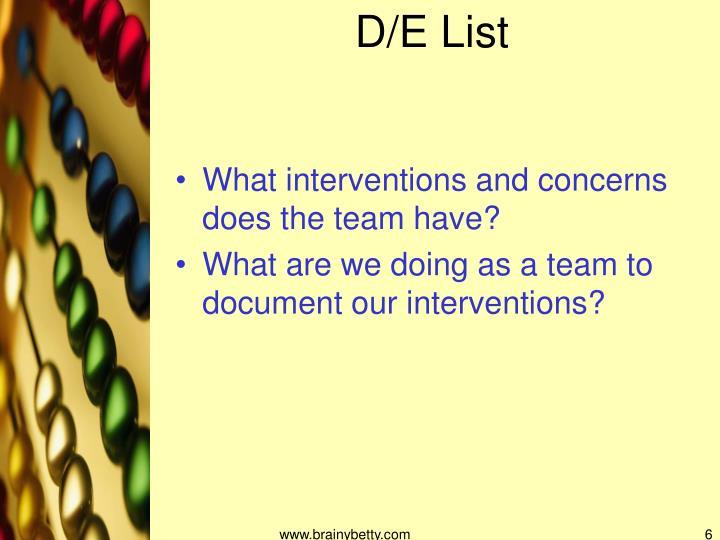 D/E List