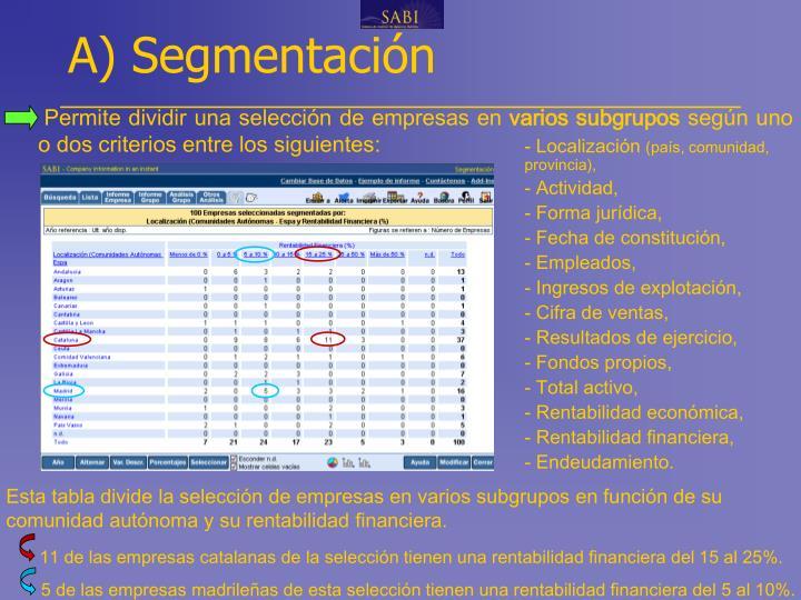 A) Segmentación