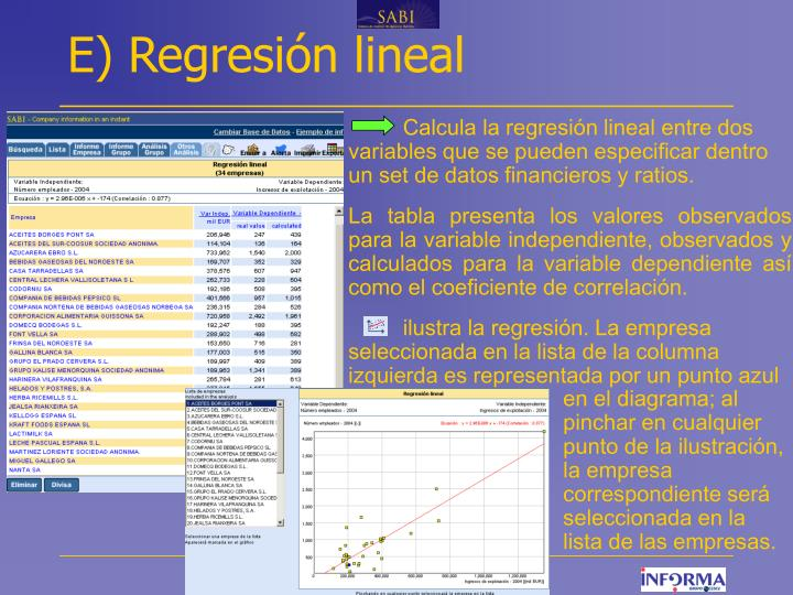 E) Regresión lineal