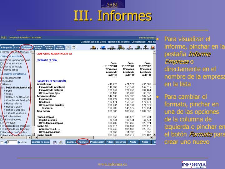 III. Informes