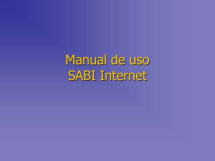 Manual de uso sabi internet