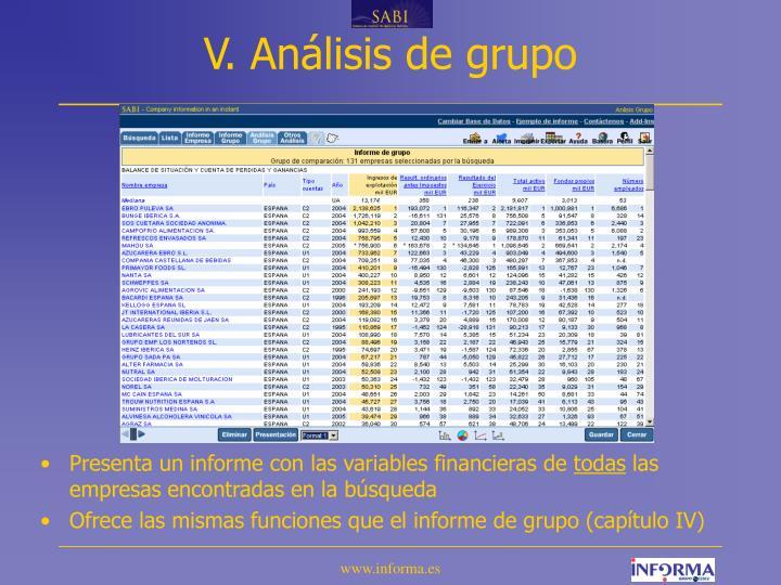 V. Análisis de grupo
