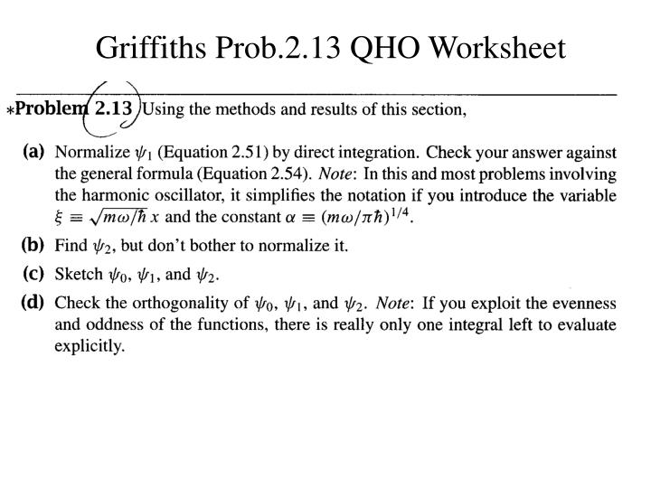 Griffiths Prob.2.13 QHO Worksheet