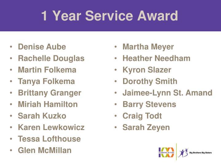 1 Year Service Award