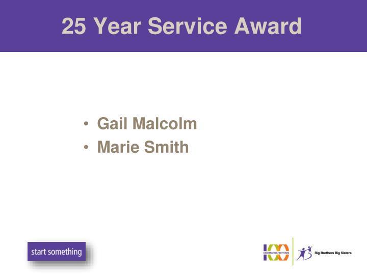 25 Year Service Award