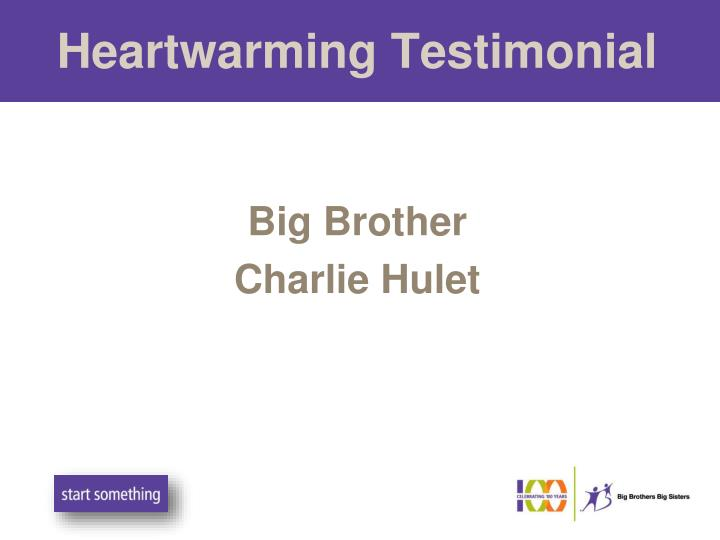 Heartwarming Testimonial