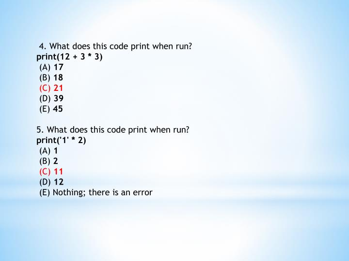 4. What does this code print when run?