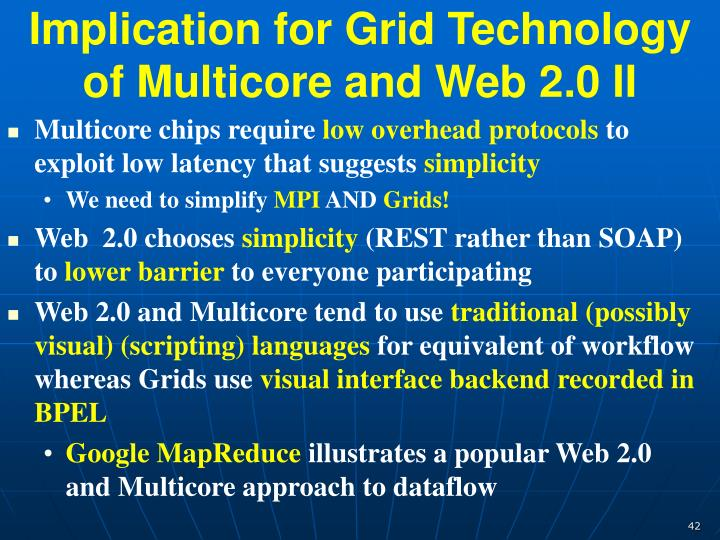 Implication for Grid Technology of Multicore and Web 2.0 II