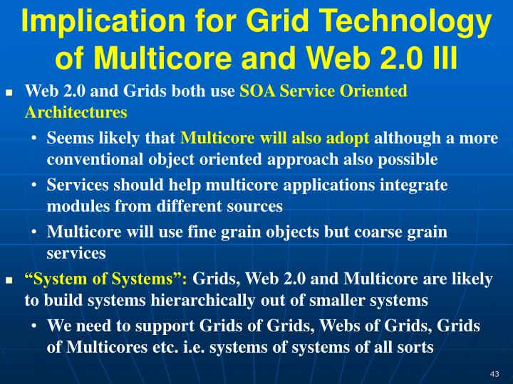 Implication for Grid Technology of Multicore and Web 2.0 III