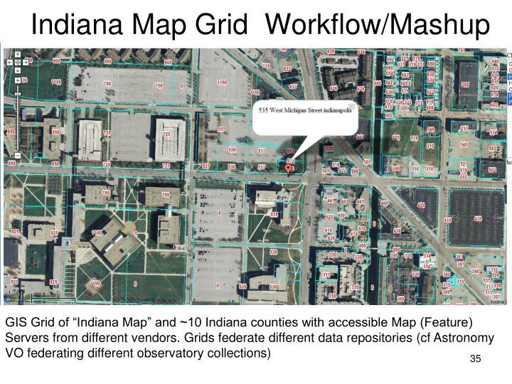Indiana Map Grid  Workflow/Mashup