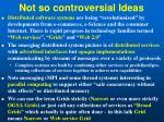not so controversial ideas