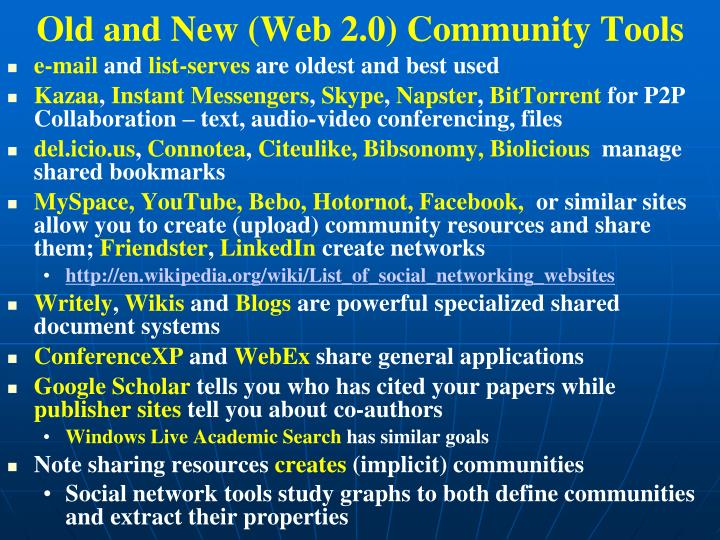 Old and New (Web 2.0) Community Tools