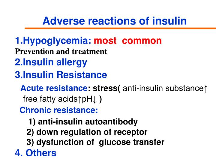 Adverse reactions of insulin