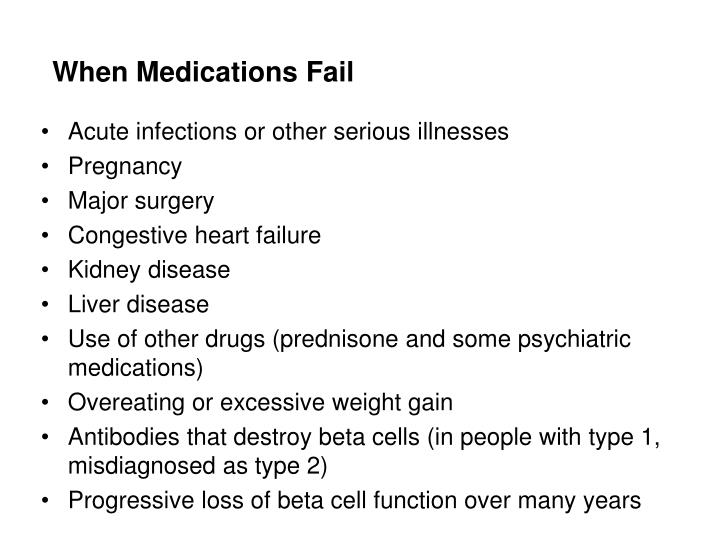 When Medications Fail