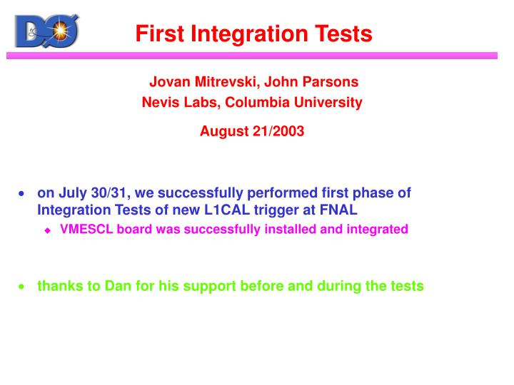 First integration tests