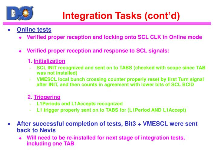 Integration tasks cont d