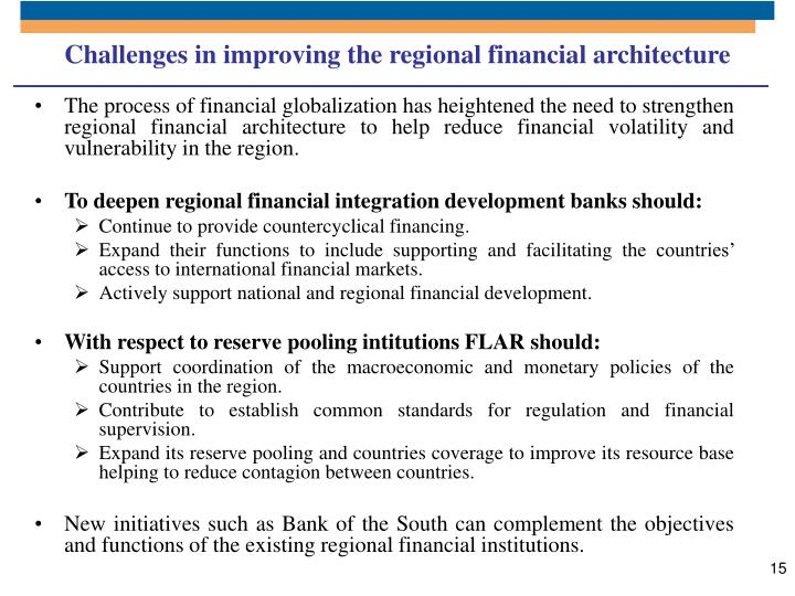 Challenges in improving the regional financial architecture