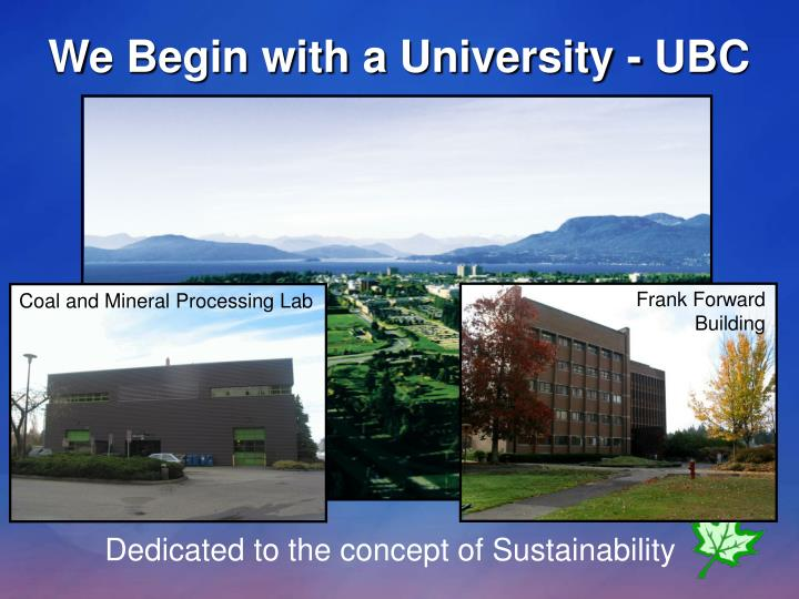We Begin with a University - UBC