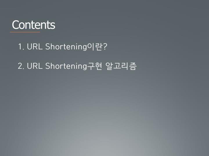 1. URL Shortening
