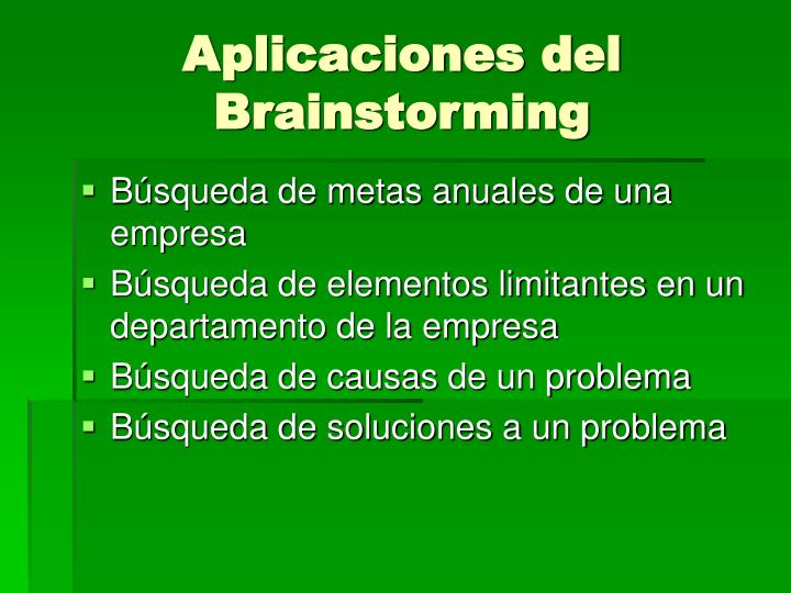 Aplicaciones del Brainstorming