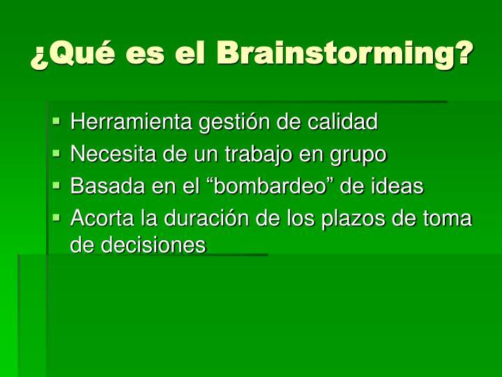 ¿Qué es el Brainstorming?