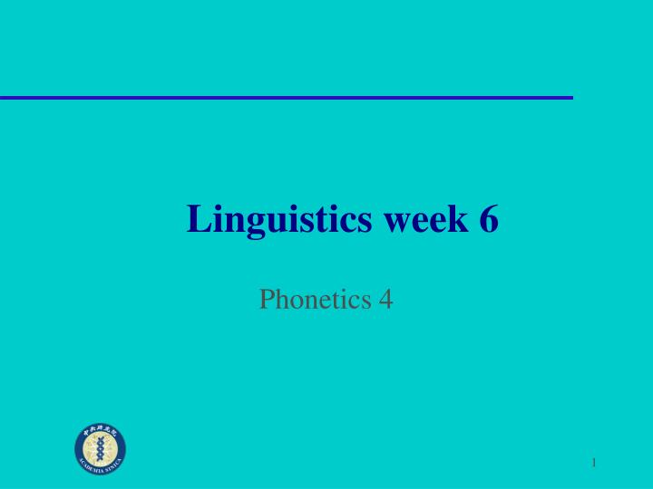 Linguistics week 6
